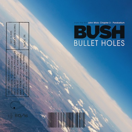 BUSH – Bullet Holes