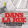 Portugnol Connection – Dans La Rue lp