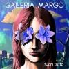 Galleria Margò – Fuori tutto lp