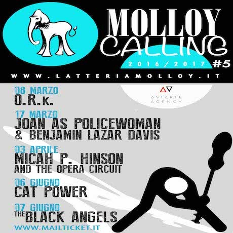 MOLLOY CALLING: O.R.k., Joan as Policewoman & Benjamin Lazar Davis, Micah P. Hinson and The Opera Circuit, Cat Power, The Black Angels