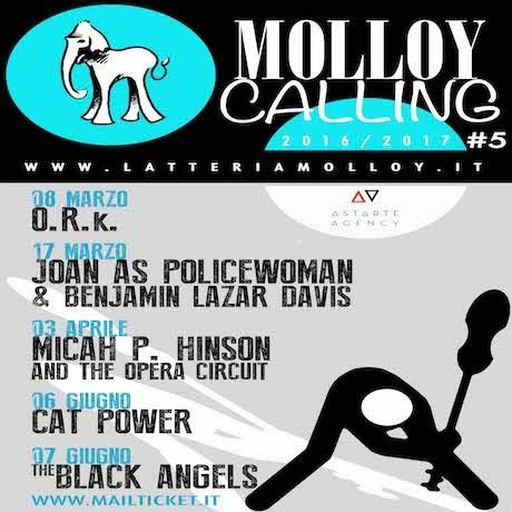 MOLLOY CALLING: O.R.k., Joan as Policewoman & Benjamin Lazar Davis, Micah P. Hinson and The Opera Circuit, Cat Power, The Black Angels
